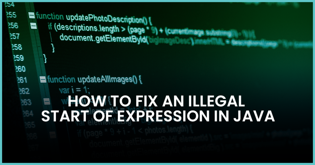 illegal start of expression java